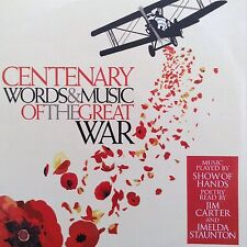 CENTENARY - WORDS & MUSIC OF THE GREAT WAR 2014  2CD Imelda Staunton, Jim Carter