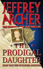 The Prodigal Daughter by Jeffrey Archer (Paperback, 1985)