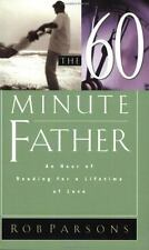 The Sixty Minute Father: An Hour of Reading for a Lifetime of Love