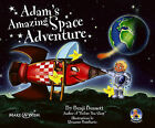 Adams Amazing Space Adventure: Adams Amazing Adventures by Benji Bennett (Paperback, 2009)