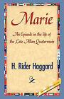 Marie by Sir H Rider Haggard (Hardback, 2007)