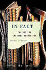 In Fact: The Best of Creative Nonfiction by WW Norton & Co (Paperback, 2005)