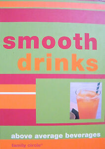 Smooth-Drinks-Above-Average-Beverages-Family-Circle-Small-Softcover