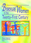 Bisexual Women in the Twenty-First Century by Dawn Atkins (Paperback, 2003)