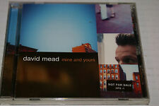 Mine and Yours by David Mead (CD, May-2001, RCA) VG+ Fast Shipping