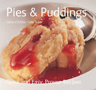 Pies and Puddings: Quick & Easy, Proven Recipes by Flame Tree Publishing (Paperback, 2007)