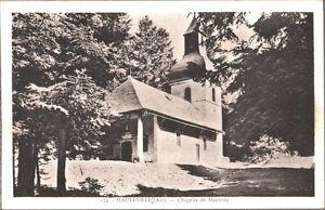 CARTOLINA-HAUTEVILLE-Ain-Chapelle-de-Mazieres-1920-ca