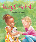 Lucy's Rabbit by Jennifer Northway (Paperback, 2008)