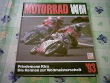 Motorrad WM 1993  Weltmeisterschaft Schwantz DIRK  Raudies Waldmann