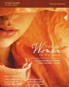 Twelve-Women-of-the-Bible-Life-Changing-Stories-for-Women-Today-Study-Guide