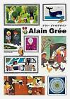 Alain Gree: Works by the French Illustrator from the 1960s - 70s by Alain Gree (Paperback, 2016)