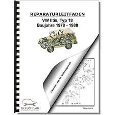 VW Iltis, Typ 18 (78-88) Fahrwerk, Bremsanlage, Lenkung - Reparaturanleitung