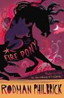 Fire Pony by Rodman Philbrick (Paperback, 2008)