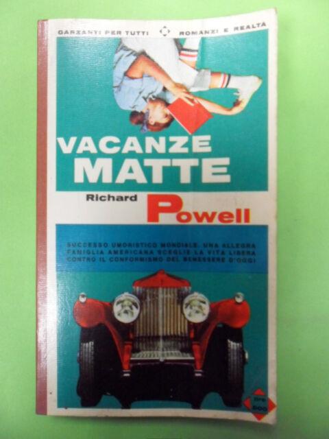 RICHARD POWELL. VACANZE MATTE. GARZANTI