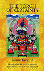 The Torch of Certainty by Jamgon Kongtrul (Paperback, 2000)