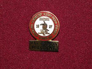 VINTAGE PIN PINBACK HUDSON MOHAWK VOLUNTEER FIREMAN'S ASSOC RAY COLSON PRESIDENT