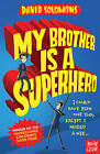 My Brother is a Superhero by David Solomons (Paperback, 2015)