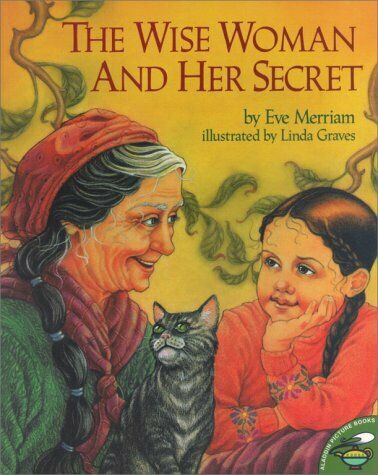 The Wise Woman and Her Secret  Aladdin Picture Books