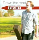 Down the Road That I've Been Given by Clint Alphin (CD)