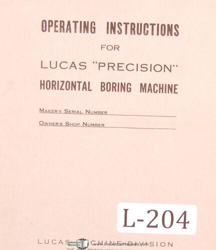 4 Way Bed Horizontal Boring Machine Operating Instructions Manual Lucas 42-B
