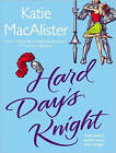 Hard Day's Knight by Katie MacAlister (CD-Audio, 2013)