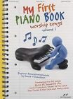 My First Piano Book, Volume 1: Worship Songs by David Thibodeaux (Paperback / softback, 2007)
