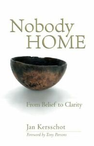 Nobody-Home-From-Belief-to-Clarity-Kersschot-Jan-Non-Duality-Press