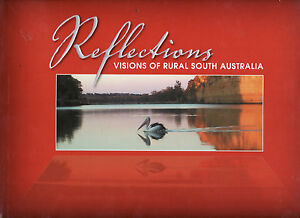 REFLECTIONS-VISIONS-OF-RURAL-SOUTH-AUSTRALIA-STOCK-JOURNAL-PUBLICATION