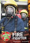 What's it Like to be a ? Firefighter by Elizabeth Dowen, Lisa Thompson (Paperback, 2010)
