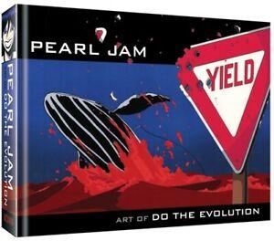 Pearl Jam: Art de faire l'évolution [Nouveau Livre] couverture rigide