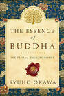 The Essence of Buddha: The Path to Enlightenment by Ryuho Okawa (Paperback / softback, 2016)