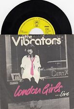 "THE VIBRATORS LONDON GIRLS ...LIVE RARE PUNK 1977 VINYL RECORD YUGOSLAVIA 7"" PS"