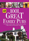 AA 1001 Great Family Pubs: Britain by Aa, Automobile Association, AA Publishing (Paperback, 2005)