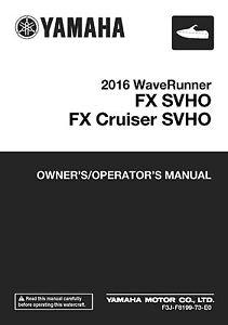 yamaha owners manual book waverunner 2016 fx svho fx cruiser svho rh ebay ie yamaha waverunner owners manual free yamaha waverunner owners manual library