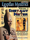 Egyptian Mysteries: The Mysteries of Neterian Religion and Metaphysics: v. 1: Shetaut Neter by Muata Abhaya Ashby (Paperback, 2006)