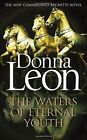 The Waters of Eternal Youth by Donna Leon (Hardback, 2016)