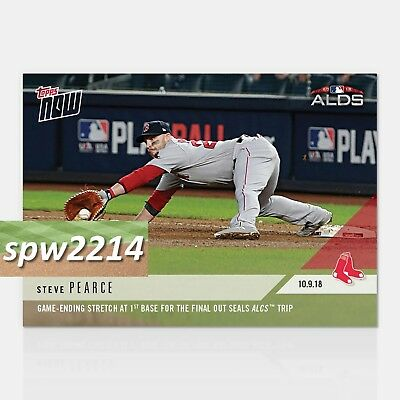 2018 Topps Now Steve Pearce #873 Game-Ending Stretch at 1st Base Seals ALCS Trip