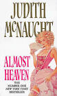 Almost Heaven by Judith McNaught (Paperback, 2012)