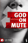 God on Mute: Engaging the Silence of Unanswered Prayer by Pete Greig (Paperback, 2007)