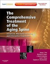 The Comprehensive Treatment of the Aging Spine: Minimally Invasive and Advanced