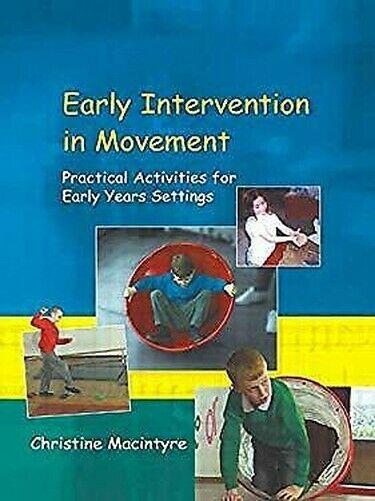 Early Intervention in Bewegung: Practical Aktivitäten für Years Einstellungen