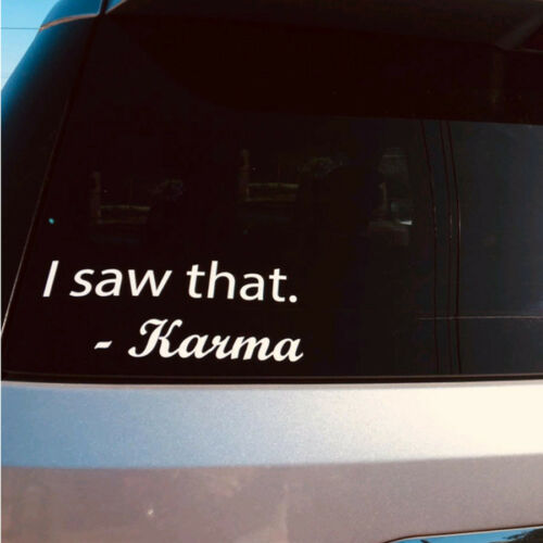 8.8in I Saw That Karma Decal Sticker For Windows Laptop Die Cut Cars Truck