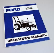 Ford 1310 Tractor Owner Operators Manual Book Maintenance