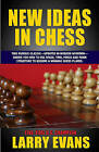 New Ideas in Chess by Larry Evans (Paperback / softback, 2011)