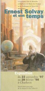 Schuiten: Ernest Solvay et son temps. Pub. papier pour une expo (Charleroi 97-98