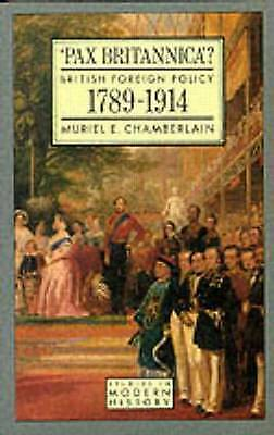 1 of 1 - USED (VG) Pax Britannica?: British Foreign Policy 1789-1914 (Studies In Modern H