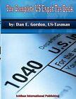 The Complete Us Expat Tax Book by MR Dan E Gordon (Paperback / softback, 2013)