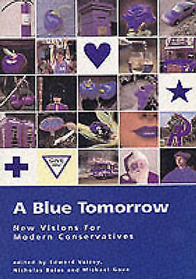 Very Good, A Blue Tomorrow: New Visions from Modern Conservatives, Boles, Nichol