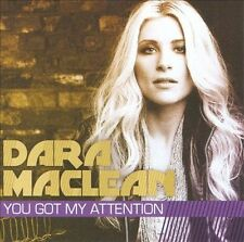 You Got My Attention by Dara MacLean (CD, Jul-2011, Fervent Records) NEW Sealed