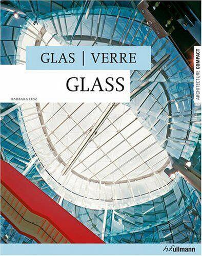 Glas, Verre, Glass - [h.f.ullmann in der Tandem Verlag GmbH]
